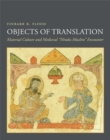 "Objects of Translation : Material Culture and Medieval ""Hindu-Muslim"" Encounter - Book"