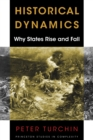 Historical Dynamics : Why States Rise and Fall - Book