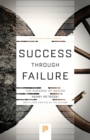 Success through Failure : The Paradox of Design - Book