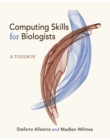 Computing Skills for Biologists : A Toolbox - Book