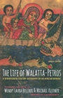 The Life of Walatta-Petros : A Seventeenth-Century Biography of an African Woman, Concise Edition - Book