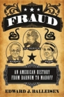 Fraud : An American History from Barnum to Madoff - Book