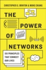 The Power of Networks : Six Principles That Connect Our Lives - Book