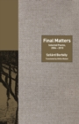 Final Matters : Selected Poems, 2004-2010 - eBook