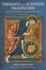 Theology and the Scientific Imagination : From the Middle Ages to the Seventeenth Century, Second Edition - eBook