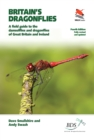 Britain's Dragonflies : A Field Guide to the Damselflies and Dragonflies of Great Britain and Ireland - Fully Revised and Updated Fourth Edition - eBook