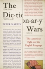 The Dictionary Wars : The American Fight over the English Language - Book