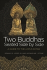 Two Buddhas Seated Side by Side : A Guide to the Lotus Sutra - eBook