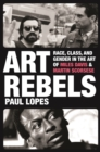Art Rebels : Race, Class, and Gender in the Art of Miles Davis and Martin Scorsese - eBook