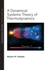 A Dynamical Systems Theory of Thermodynamics - Book