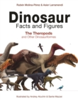 Dinosaur Facts and Figures : The Theropods and Other Dinosauriformes - eBook