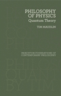 Philosophy of Physics : Quantum Theory - eBook