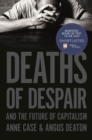 Deaths of Despair and the Future of Capitalism - Book
