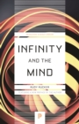 Infinity and the Mind : The Science and Philosophy of the Infinite - eBook