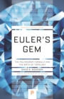 Euler's Gem : The Polyhedron Formula and the Birth of Topology - Book