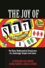 The Joy of SET : The Many Mathematical Dimensions of a Seemingly Simple Card Game - Book