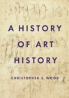 A History of Art History - eBook