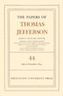 The Papers of Thomas Jefferson, Volume 44 : 1 July to 10 November 1804 - eBook