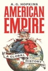 American Empire : A Global History - Book