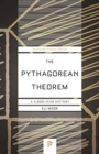 The Pythagorean Theorem : A 4,000-Year History - Book