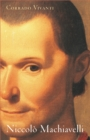Niccolo Machiavelli : An Intellectual Biography - Book