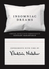 Insomniac Dreams : Experiments with Time by Vladimir Nabokov - Book