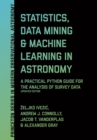 Statistics, Data Mining, and Machine Learning in Astronomy : A Practical Python Guide for the Analysis of Survey Data, Updated Edition - eBook
