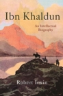 Ibn Khaldun : An Intellectual Biography - Book