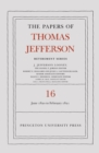 The Papers of Thomas Jefferson: Retirement Series, Volume 16 : 1 June 1820 to 28 February 1821 - Book
