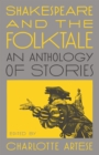 Shakespeare and the Folktale : An Anthology of Stories - eBook
