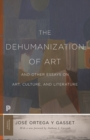 The Dehumanization of Art and Other Essays on Art, Culture, and Literature - eBook