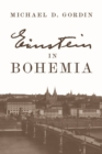 Einstein in Bohemia - eBook