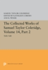 The Collected Works of Samuel Taylor Coleridge, Volume 14 : Table Talk, Part II - eBook
