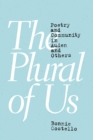 The Plural of Us : Poetry and Community in Auden and Others - Book