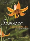 Summer Wildflowers of the Northeast : A Natural History - eBook