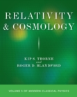 Relativity and Cosmology : Volume 5 of Modern Classical Physics - Book
