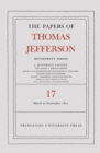 The Papers of Thomas Jefferson, Retirement Series, Volume 17 : 1 March 1821 to 30 November 1821 - Book