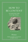 How to Be Content : An Ancient Poet's Guide for an Age of Excess - eBook
