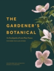The Gardener's Botanical : An Encyclopedia of Latin Plant Names - with More than 5,000 Entries - eBook