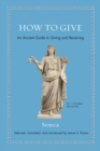 How to Give : An Ancient Guide to Giving and Receiving - eBook