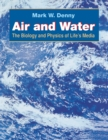 Air and Water : The Biology and Physics of Life's Media - eBook