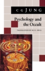 Psychology and the Occult : (From Vols. 1, 8, 18 Collected Works) - eBook