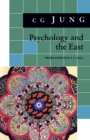Psychology and the East : (From Vols. 10, 11, 13, 18 Collected Works) - eBook