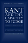 Kant and the Capacity to Judge : Sensibility and Discursivity in the Transcendental Analytic of the Critique of Pure Reason - eBook