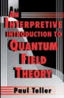 An Interpretive Introduction to Quantum Field Theory - eBook