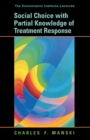 Social Choice with Partial Knowledge of Treatment Response - eBook