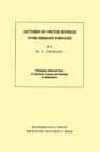 Lectures on Vector Bundles over Riemann Surfaces. (MN-6), Volume 6 - eBook