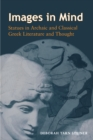 Images in Mind : Statues in Archaic and Classical Greek Literature and Thought - eBook
