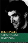 Sadness and Happiness : Poems by Robert Pinsky - eBook
