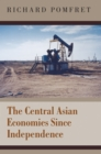 The Central Asian Economies Since Independence - eBook